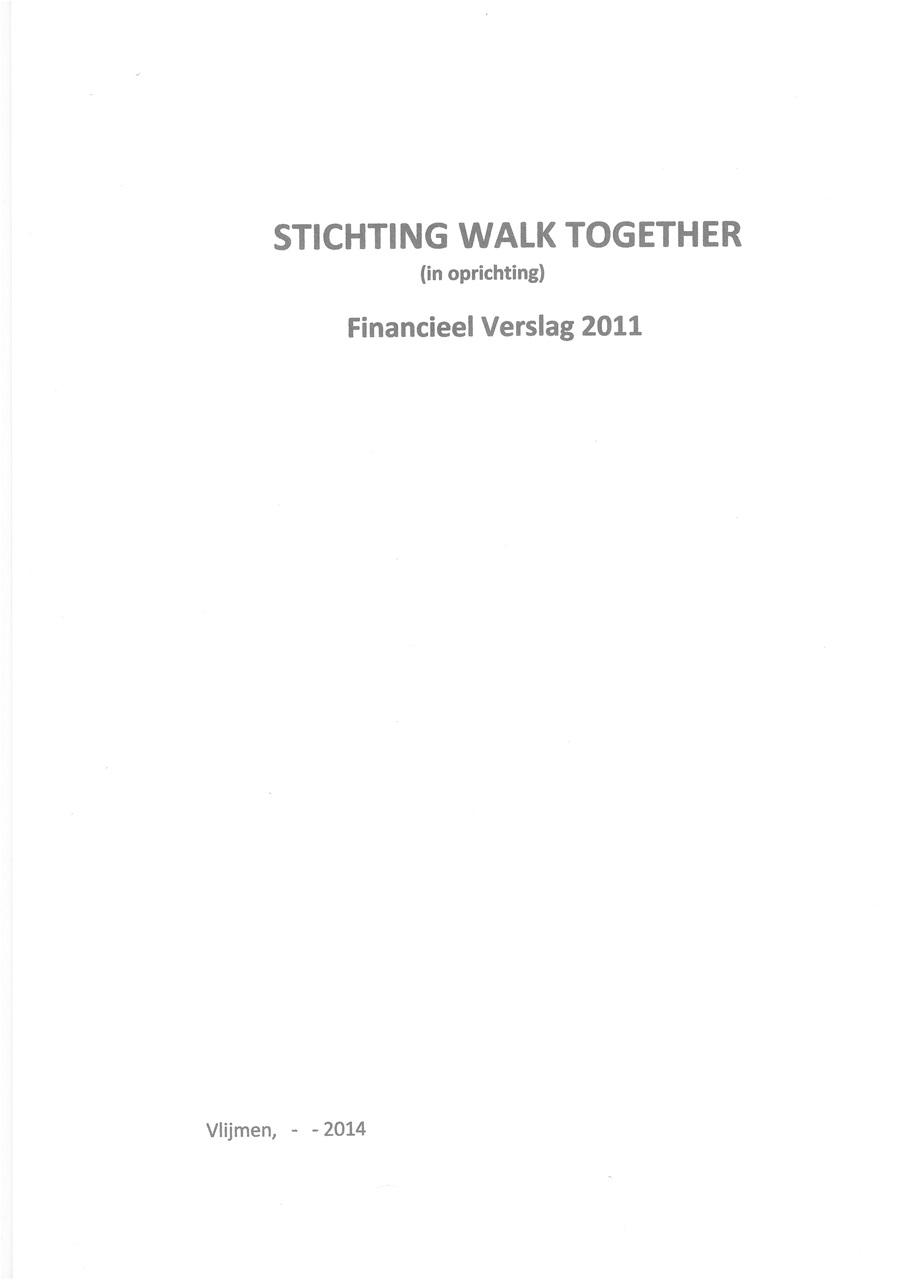 Jaarverslag 2011 Stichting Walk Together