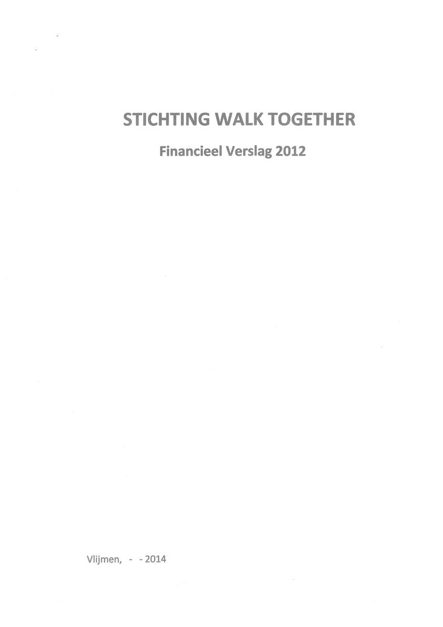 Jaarverslag 2012 Stichting Walk Together