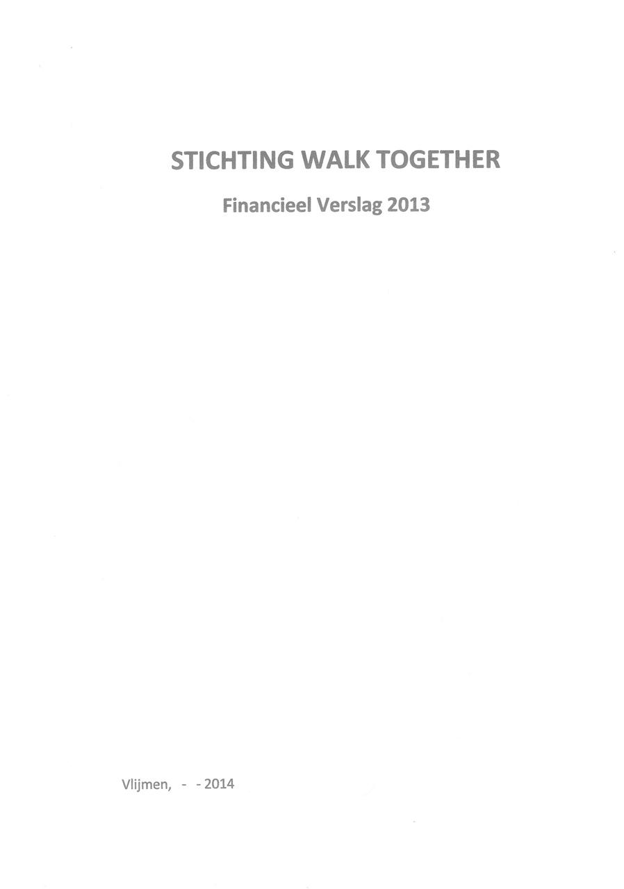 Jaarverslag 2013 - Stichting Walk Together
